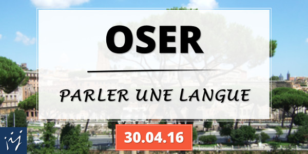 "Formation ""Oser parler une langue"" - annonce"