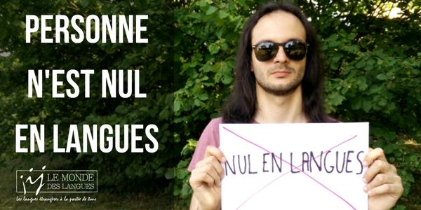 Personne n'est nul en langues - Le Monde des Langues