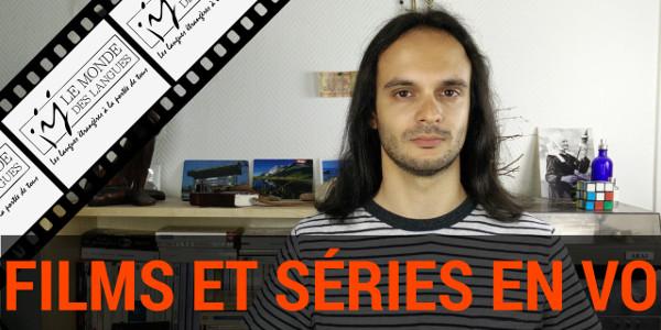 Les films et séries en VO pour apprendre une langue