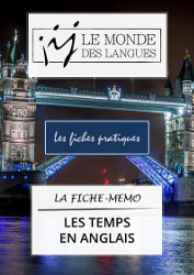 Fiche-mémo - les temps des verbes en anglais