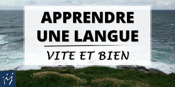 Formation - Apprendre une langue vite et bien