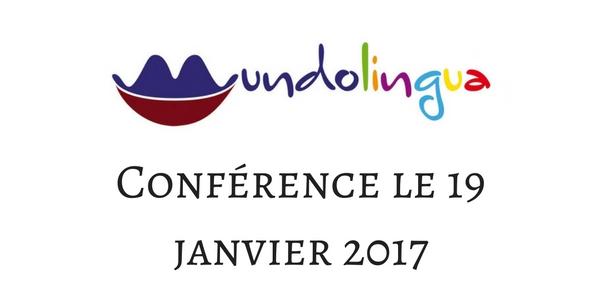 Conférence à Mundolingua le jeudi 19 janvier 2017