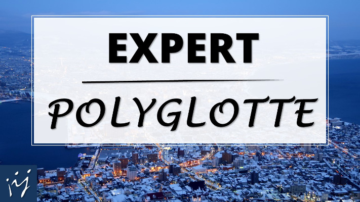 Expert polyglotte